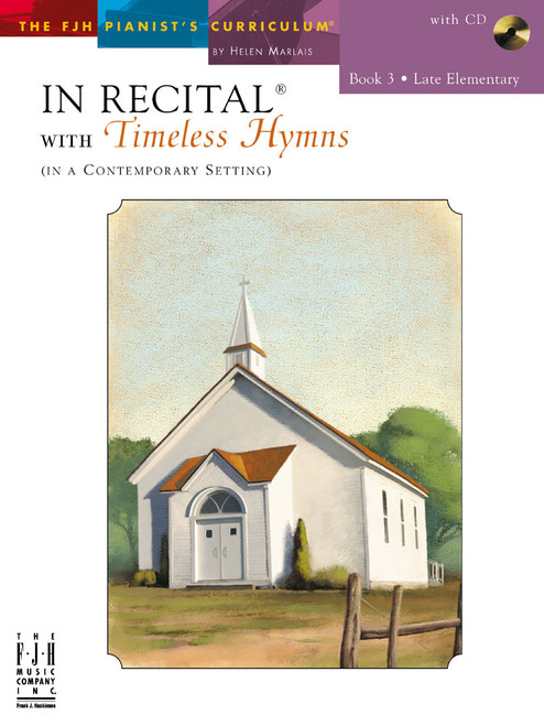 In Recital® with Timeless Hymns Book 3