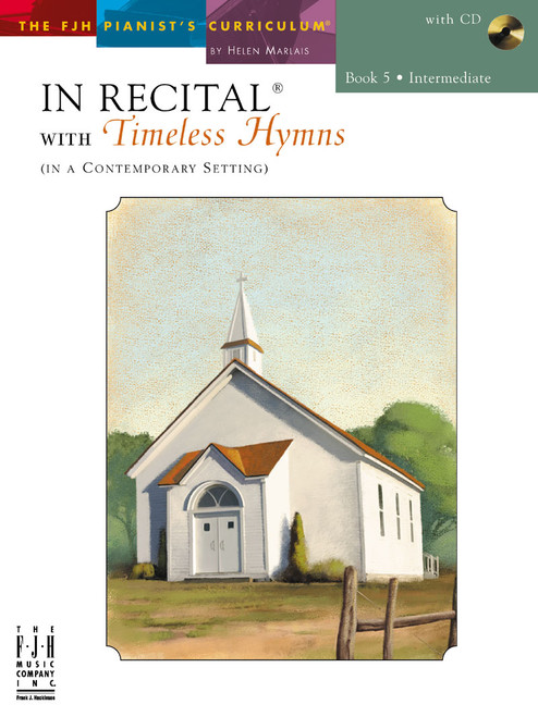 In Recital® with Timeless Hymns Book 5