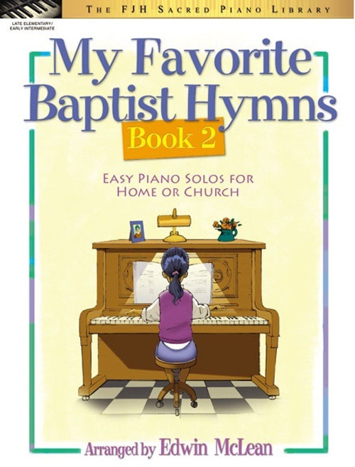 My Favorite Baptist Hymns Book 2