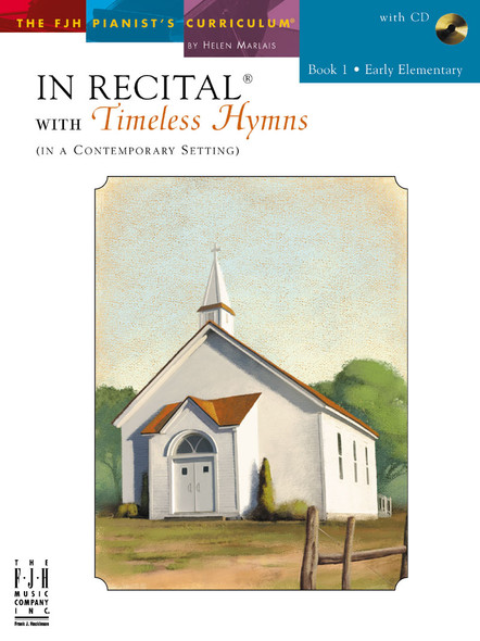 In Recital® with Timeless Hymns Book 1