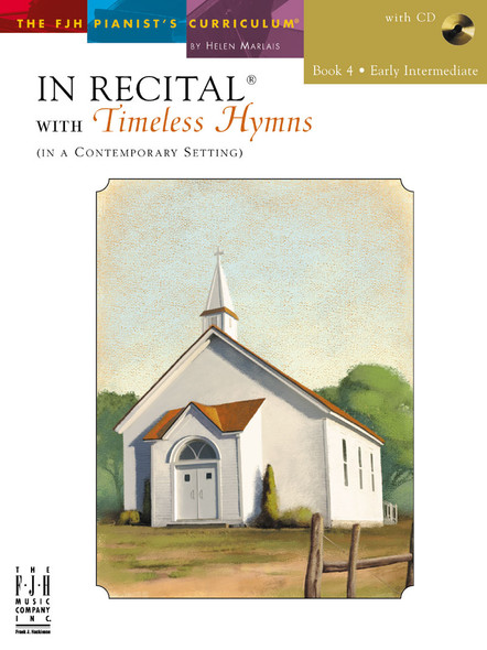 In Recital® with Timeless Hymns Book 4