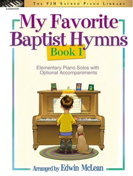 My Favorite Baptist Hymns Book 1