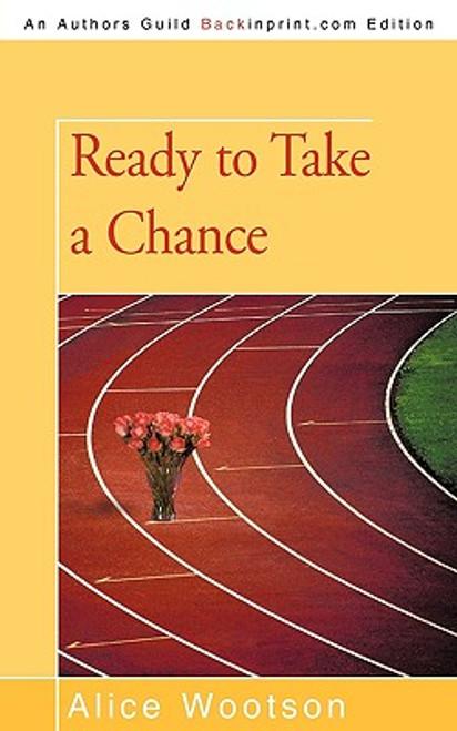 Ready to Take a Chance