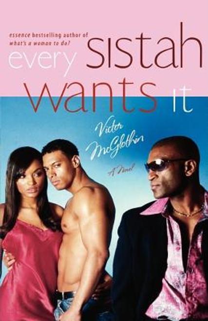 Every Sistah Wants It