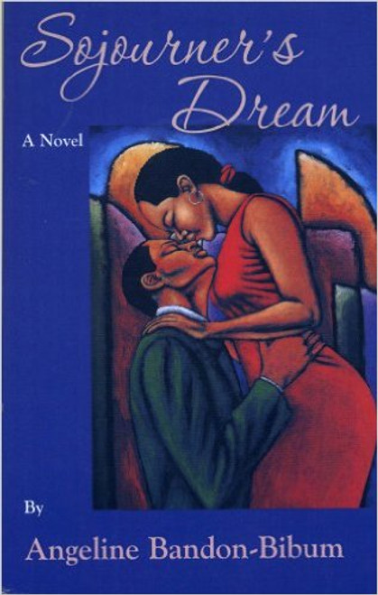 Sojourner's Dream: A Novel