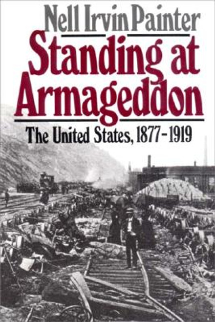 Standing at Armageddon: The United States, 1877-1919