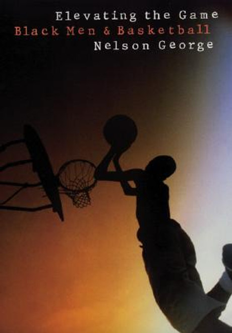 Elevating the Game: Black Men and Basketball