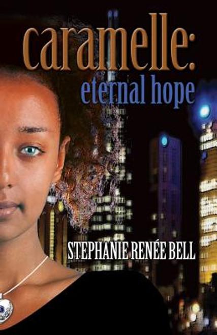 Caramelle: Eternal Hope (Volume 3)