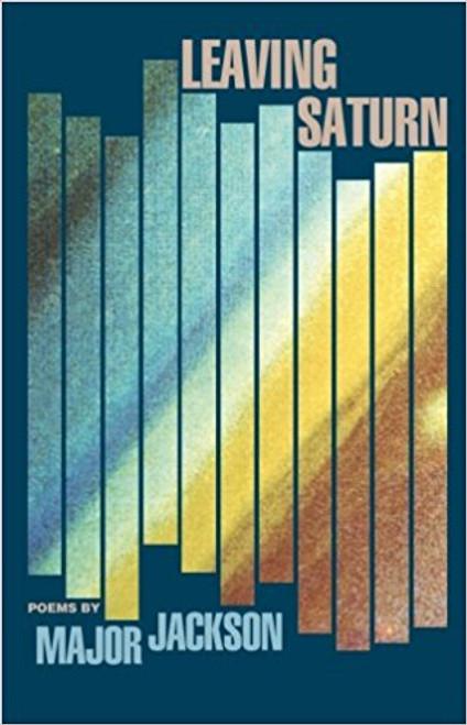 Leaving Saturn: Poems