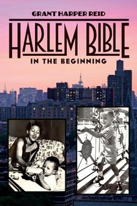 Harlem Bible: In The Beginning