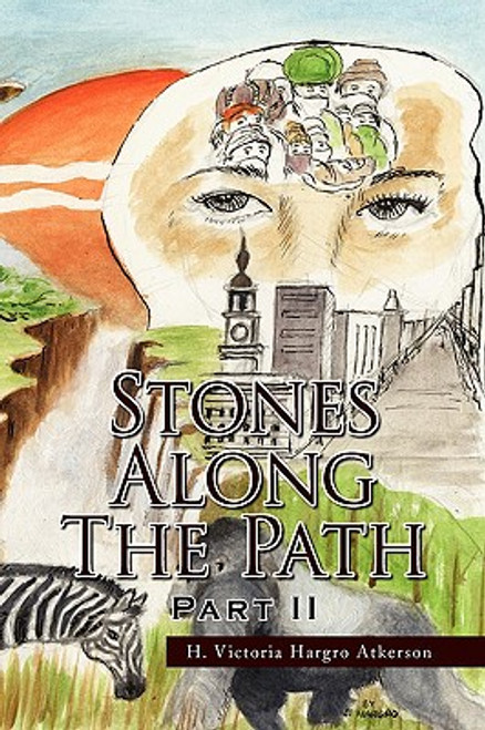 Stones Along The Path Part II