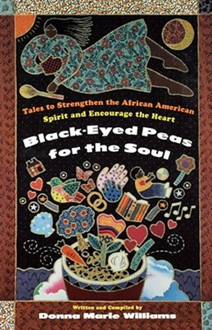 Black-Eyed Peas for the Soul: Tales to Strengthen the African American Spirit and Encourage the Heart
