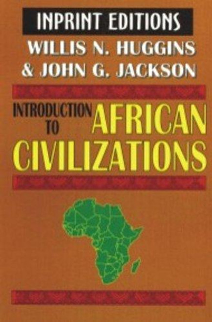 An Introduction to African Civilizations,: With main currents in Ethiopian history