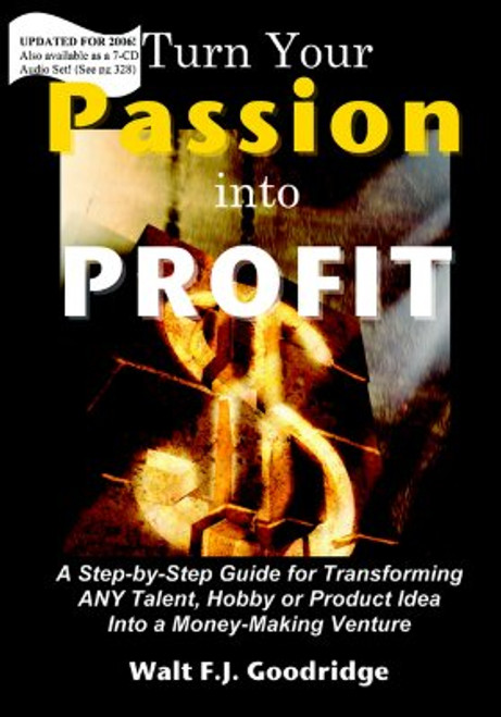 Turn Your Passion Into Profit