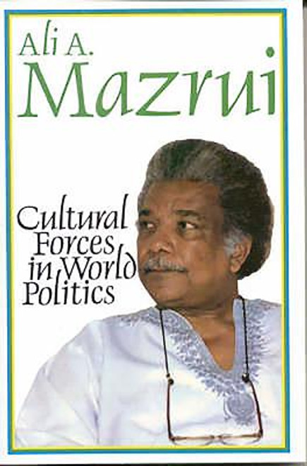 Cultural Forces in World Politics