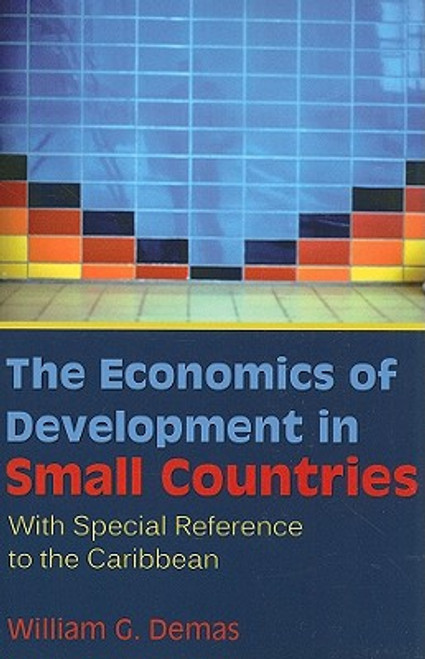 The Economics of Development in Small Countries: With Special Reference to the Caribbean
