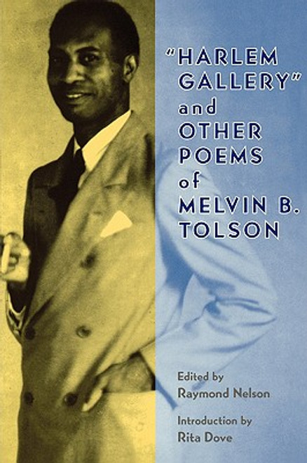 """Harlem Gallery"" and Other Poems of Melvin B. Tolson"