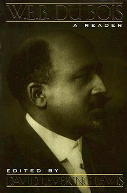 W. E. B. Du Bois: A Reader