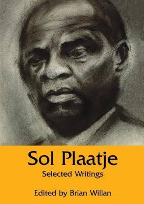 Sol Plaatje: Selected Writings