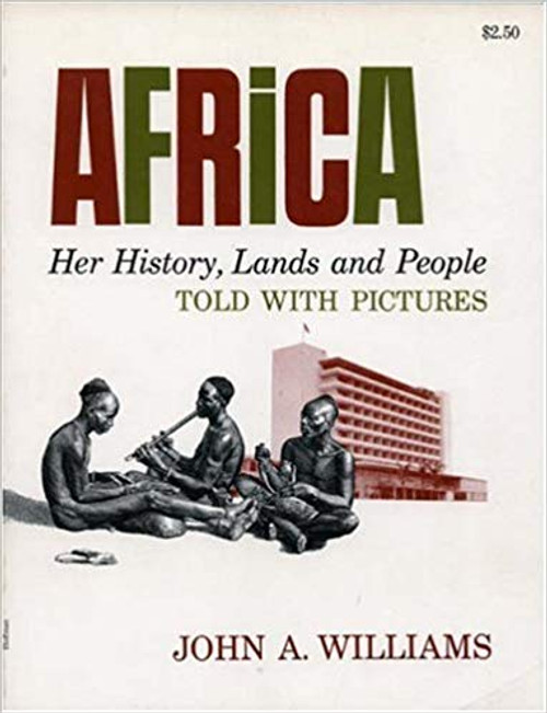Africa: Her History, Lands and People, Told with Pictures