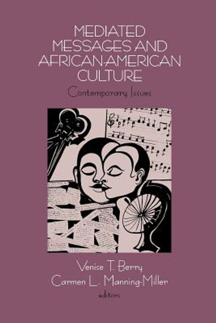 Mediated Messages and African-American Culture: Contemporary Issues