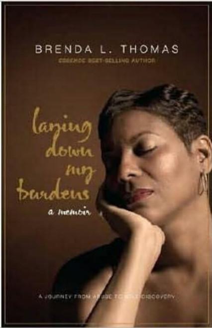 Laying down My Burdens: A Memoir