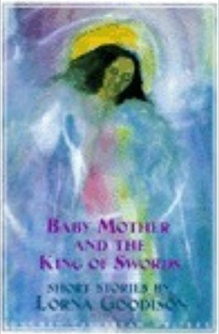 Baby Mother and the King of Swords (Longman Caribbean Writers Series)