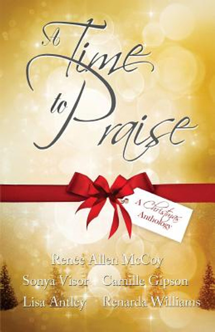 A Time to Praise: A Christmas Anthology