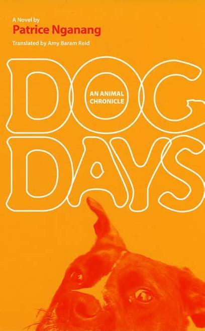 Dog Days: An Animal Chronicle