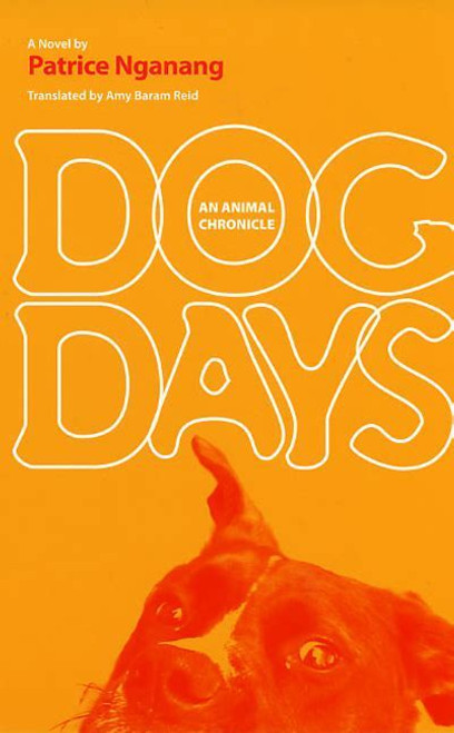 Dog Days: An Animal Chronicle