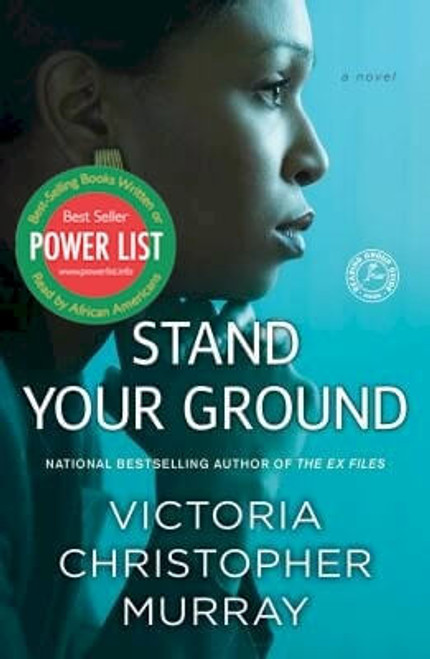 Stand Your Ground: A Novel