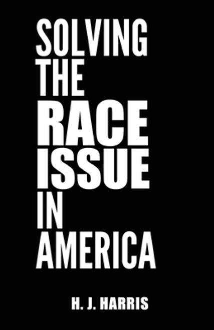 Solving The Race Issue In America