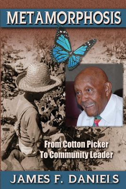 Metamorphosis: Cotton Picker to Community Leader
