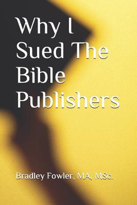 Why I Sued the Bible Publishers