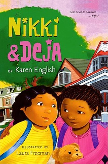 Nikki & Deja (Bound for Schools & Libraries)