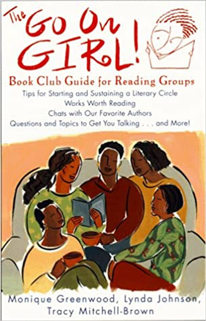 The Go On Girl!: Book Club Guide for Reading Groups