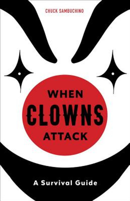 When Clowns Attack: A Survival Guide