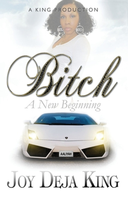 Bitch A New Beginning