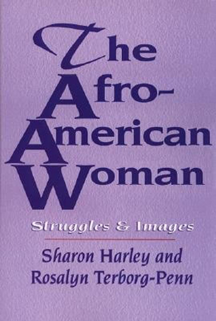 The Afro-American Woman: Struggles and Images