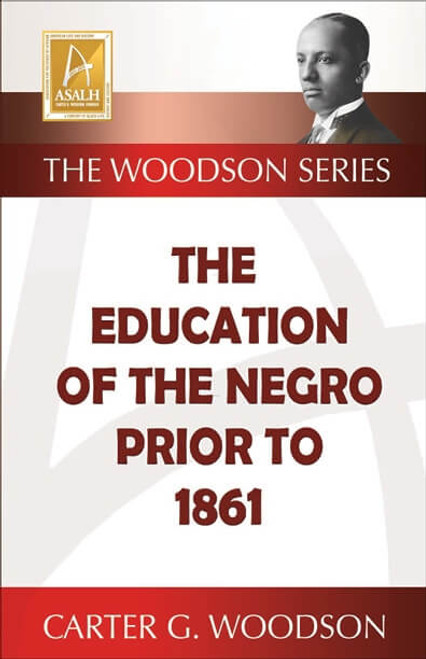 Education of the Negro Prior to 1861