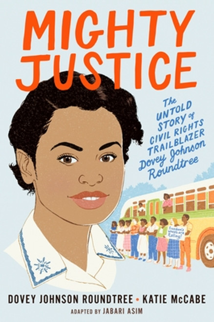 Mighty Justice: The Untold Story of Civil Rights Trailblazer Dovey Johnson Roundtree