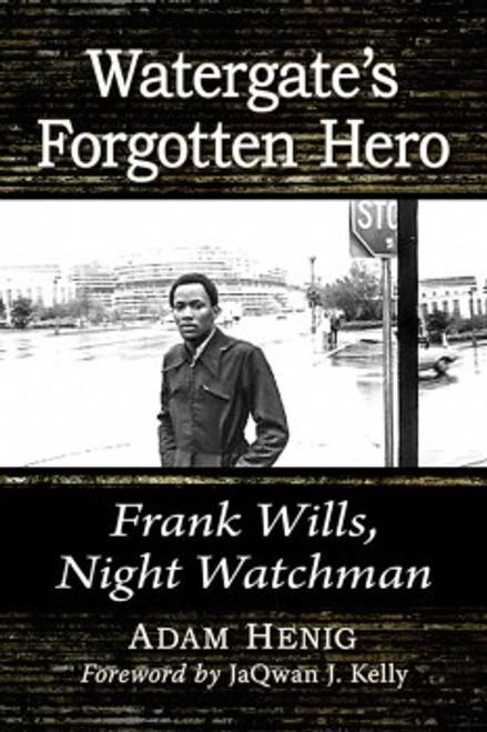 Watergate's Forgotten Hero