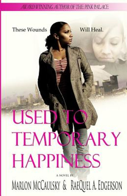Used To Temporary Happiness