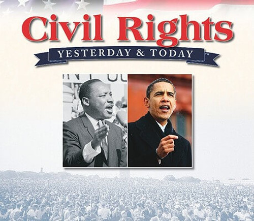 Civil Rights, Yesterday & Today
