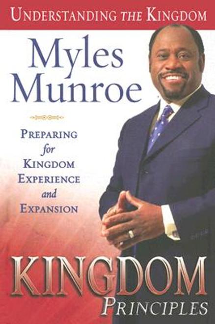 Kingdom Principles: Preparing for Kingdom Experience and Expansion