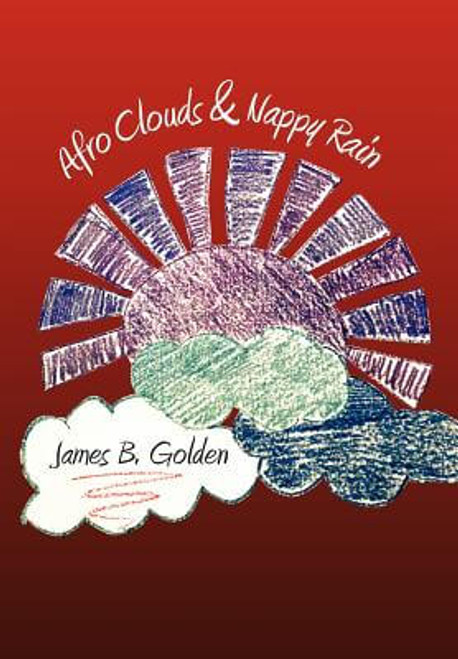 Afro Clouds & Nappy Rain: The Curtis Brown Poems