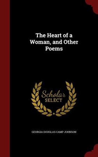 The Heart of a Woman, and Other Poems