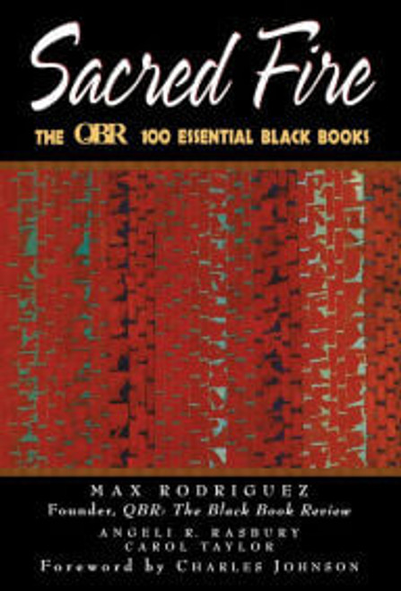 Sacred Fire: The QBR 100 Essential Black Books