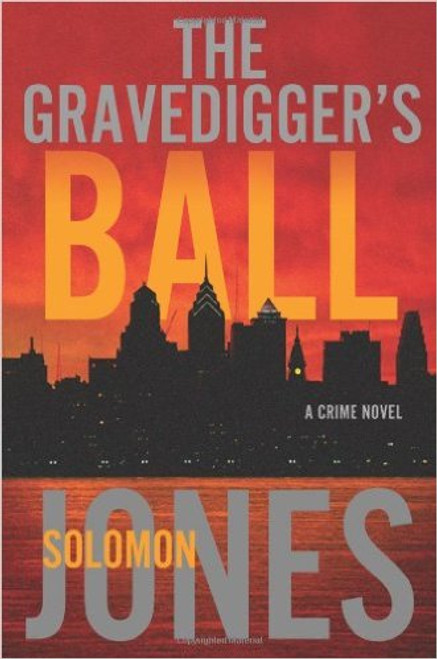 The Gravedigger's Ball: A Coletti Novel (Mike Coletti)