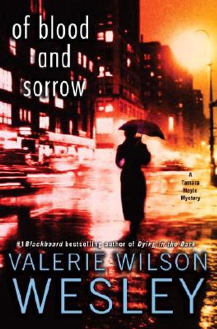 Of Blood and Sorrow: A Tamara Hayle Mystery (Tamara Hayle Mysteries)